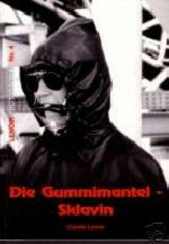 Claude Lenoir - Die Gummimantelsklavin-Sklavin Buch Bild