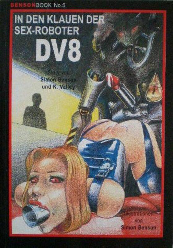 Benson Book No. 5 - In den Klauen der Sex-Roboter DV8 Buch Bild