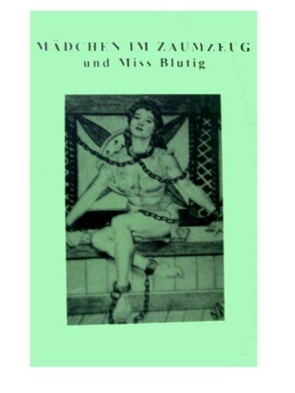 Mädchen im Zaumzeug und Miss Blutig Buch Bild