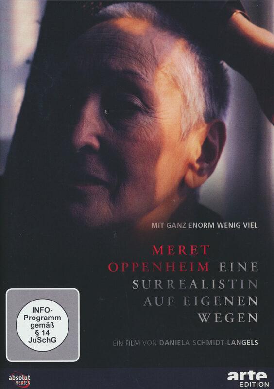 Meret Oppenheim - Eine Surrealistin auf... DVD Bild
