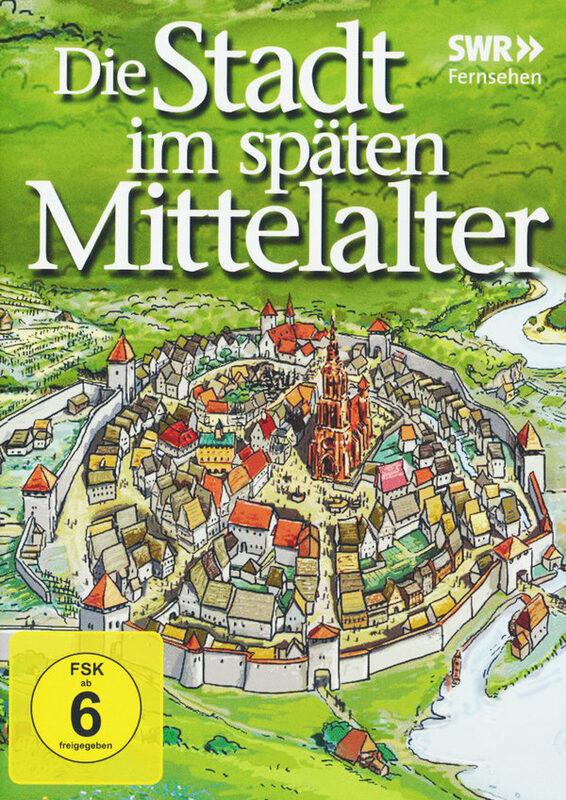 Die Stadt im späten Mittelalter DVD Bild