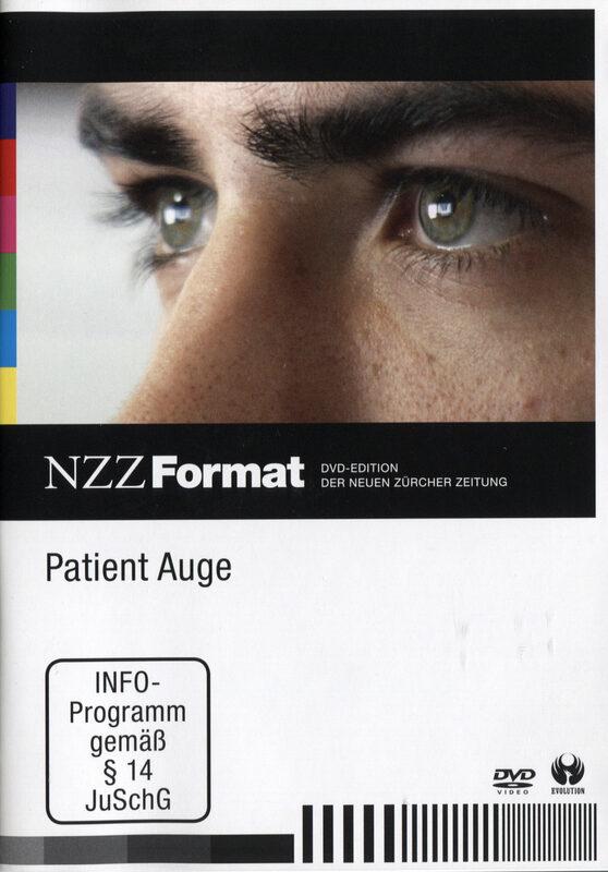Patient Auge - NZZ Format DVD Bild