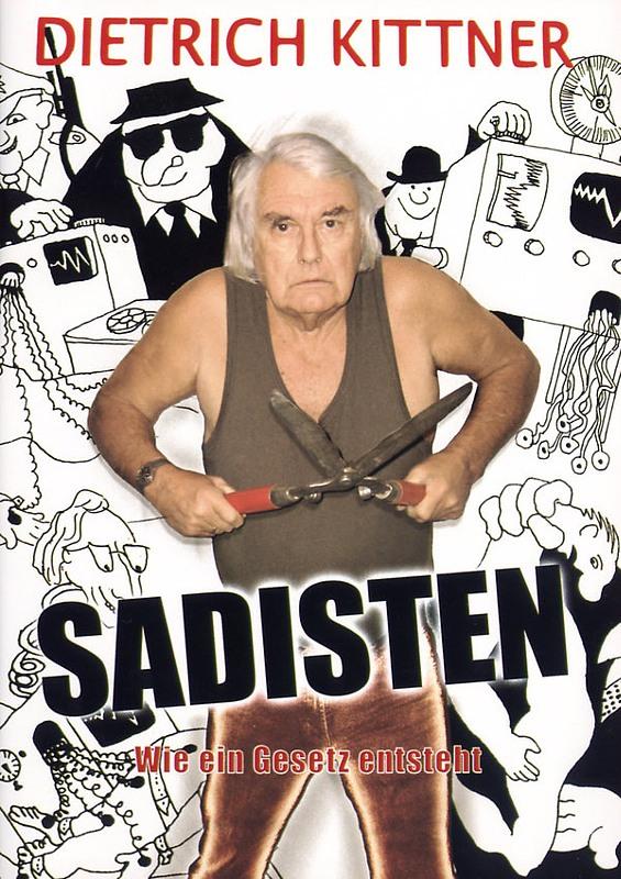 Dietrich Kittner - Sadisten DVD Bild