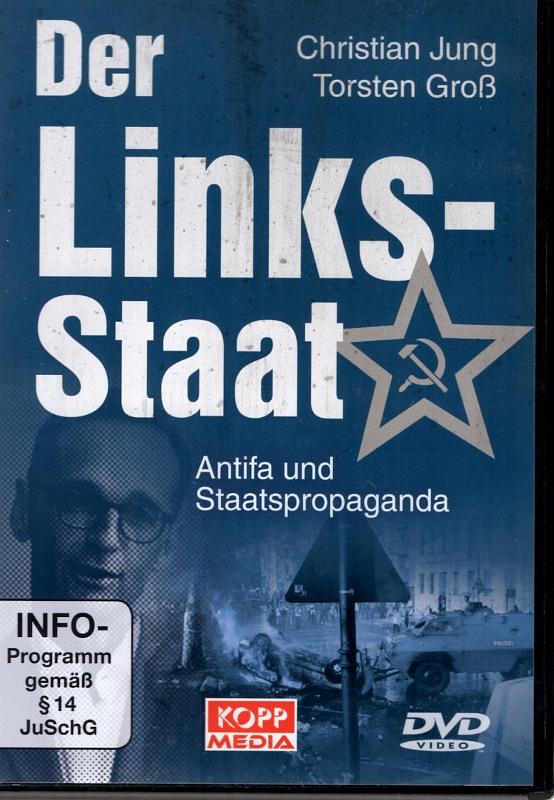 Der Links-Staat - Antifa und Staatspropaganda DVD Bild