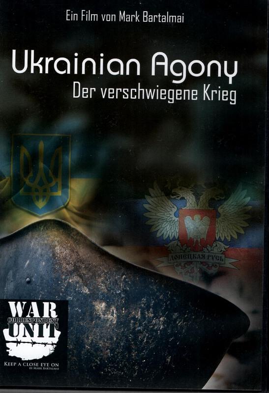 Ukrainian Agony - Der verschwiegene Krieg DVD Bild