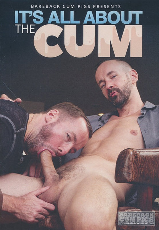 It´s All About The Cum Gay DVD Bild