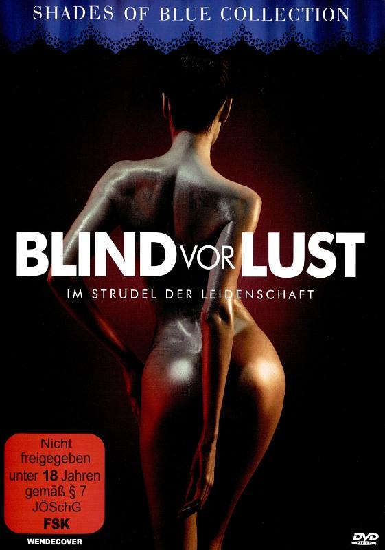 Blind vor Lust - Im Strudel der Leidenschaft DVD Bild